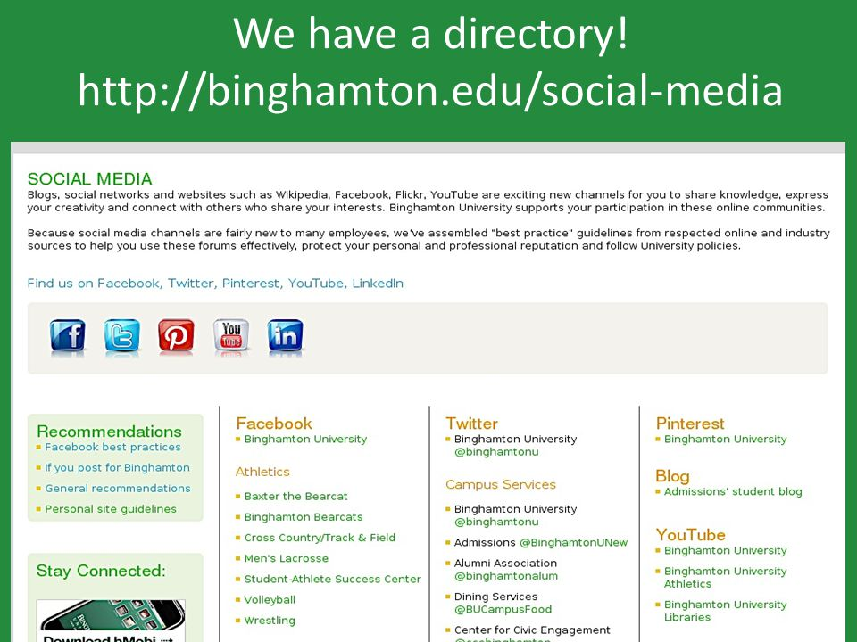 We have a directory! http://binghamton.edu/social-media
