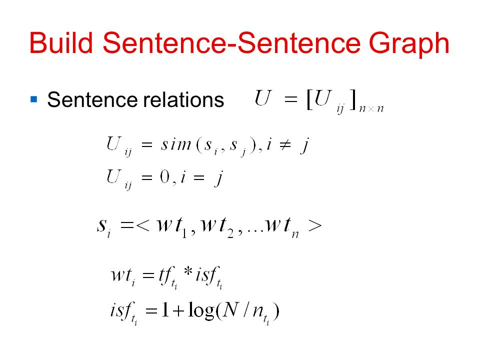 Build Sentence-Sentence Graph  Sentence relations