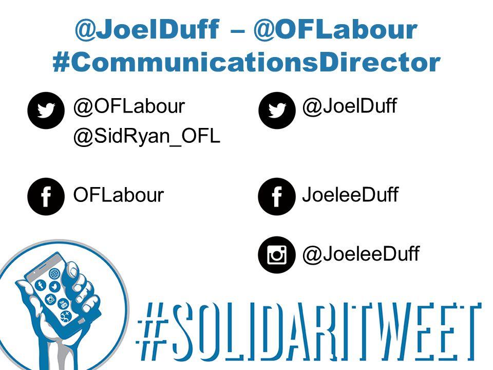 @JoelDuff – @OFLabour #CommunicationsDirector @OFLabour @SidRyan_OFL OFLabour @JoelDuff JoeleeDuff @JoeleeDuff