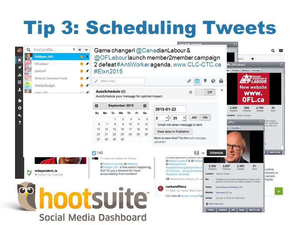 Tip 3: Scheduling Tweets Game changer.