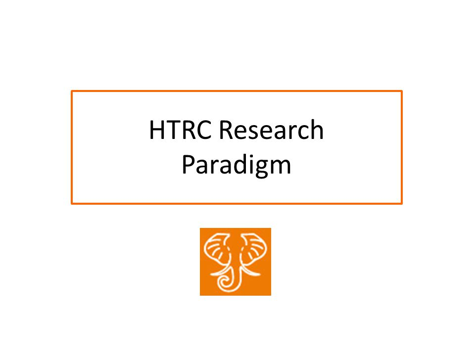 HTRC Research Paradigm
