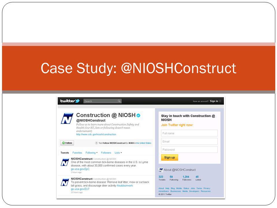 Case Study: @NIOSHConstruct