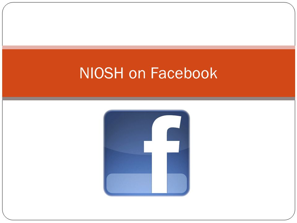 NIOSH on Facebook
