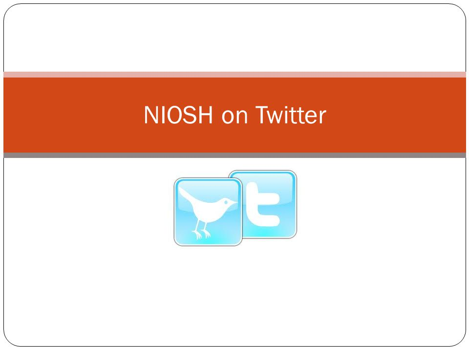 NIOSH on Twitter