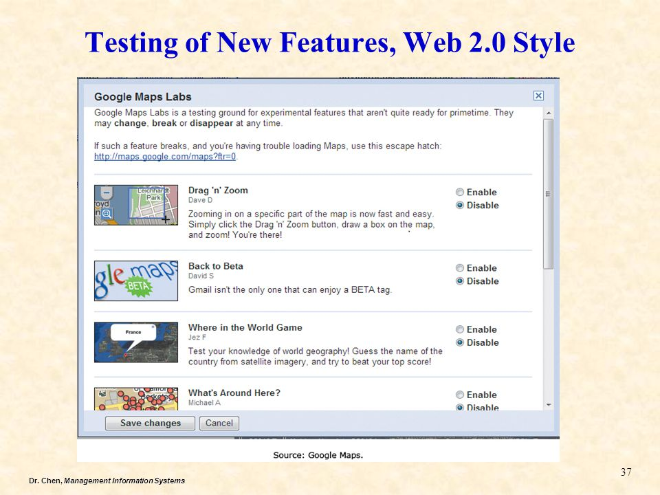 Dr. Chen, Management Information Systems Testing of New Features, Web 2.0 Style 37