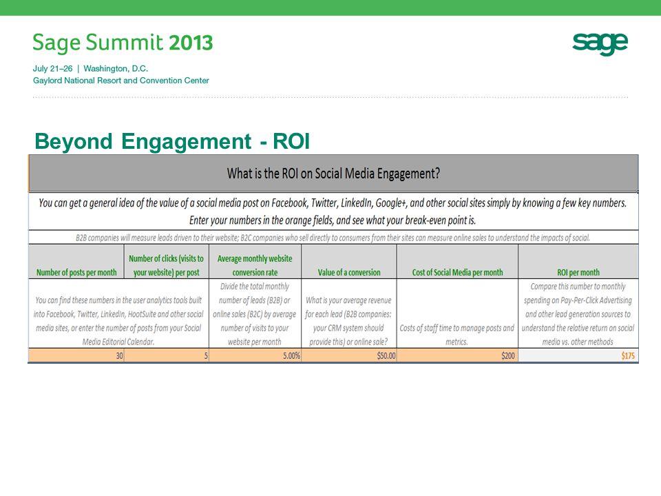 Beyond Engagement - ROI