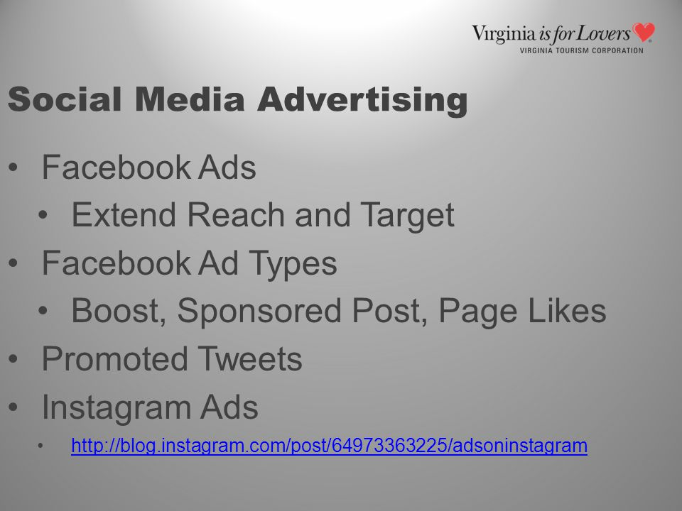 Social Media Advertising Facebook Ads Extend Reach and Target Facebook Ad Types Boost, Sponsored Post, Page Likes Promoted Tweets Instagram Ads http:/