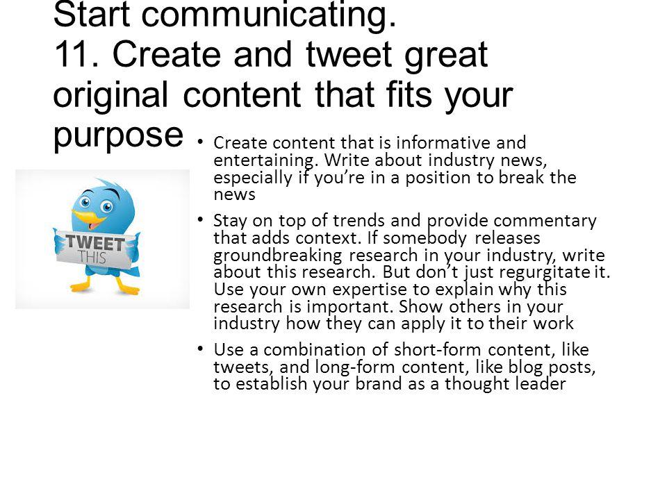 Start communicating. 11.