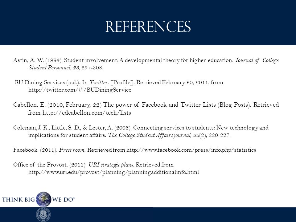 References Astin, A. W. (1984). Student involvement: A developmental theory for higher education.