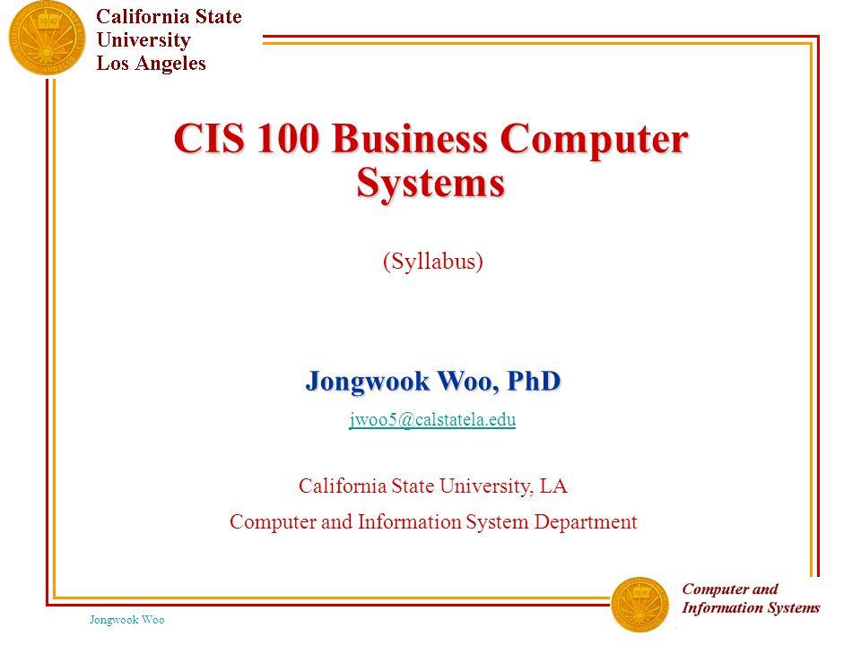 Jongwook Woo Syllabus  Jongwook Woo, Ph.D.