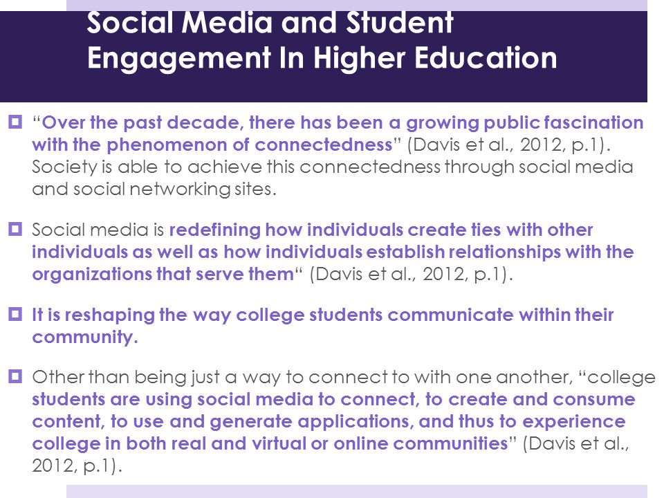 """Social Media and Student Engagement In Higher Education  """" Over the past decade, there has been a growing public fascination with the phenomenon of c"""