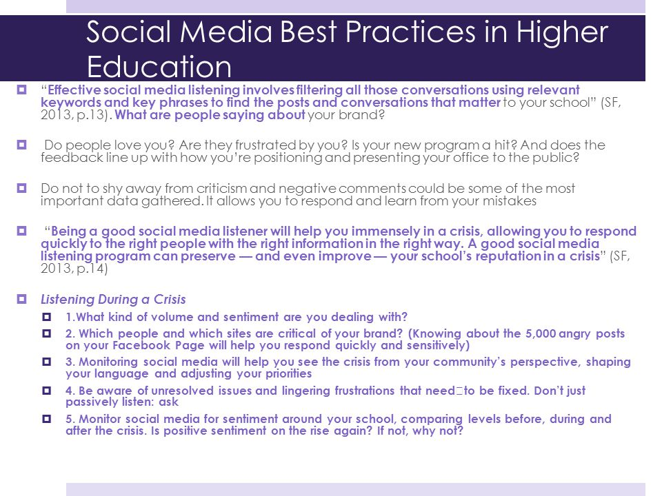 "Social Media Best Practices in Higher Education  "" Effective social media listening involves filtering all those conversations using relevant keyword"