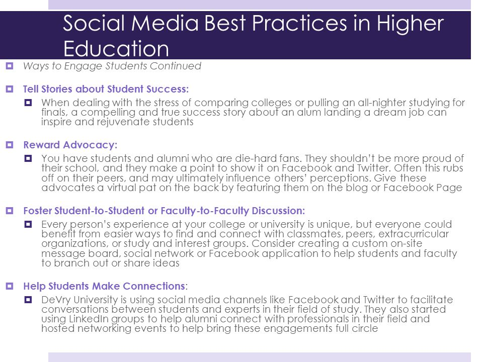 Social Media Best Practices in Higher Education  Ways to Engage Students Continued  Tell Stories about Student Success:  When dealing with the stre
