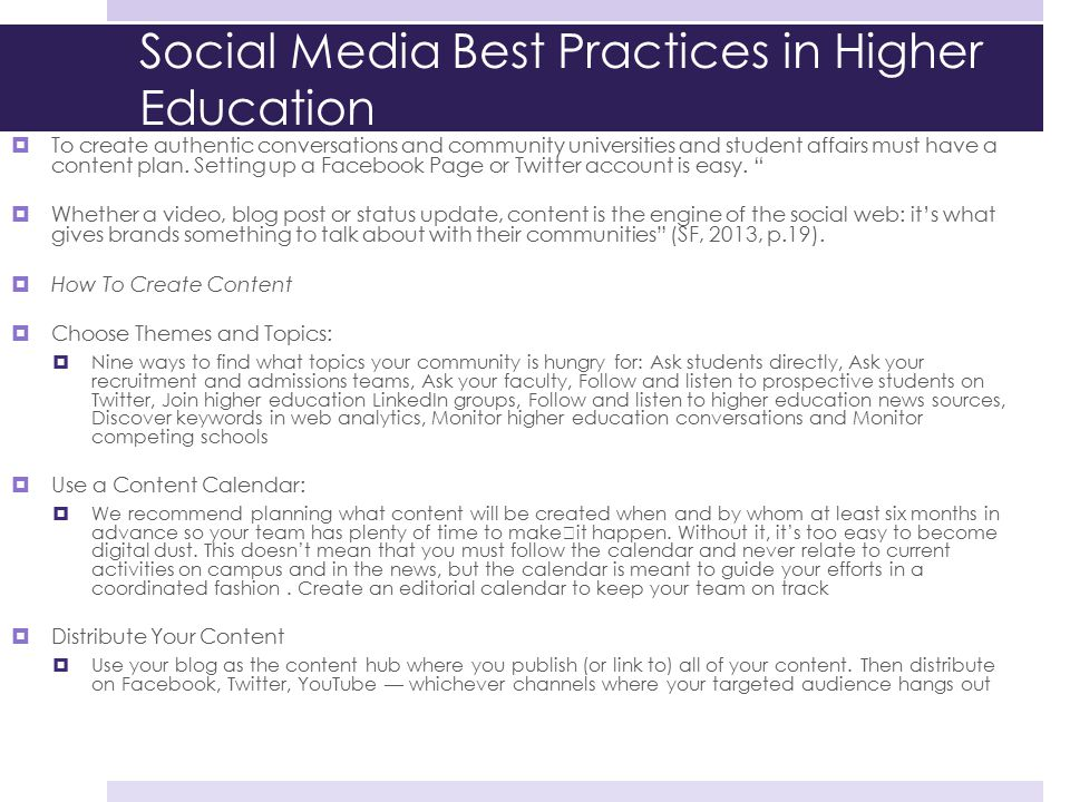 Social Media Best Practices in Higher Education  To create authentic conversations and community universities and student affairs must have a content