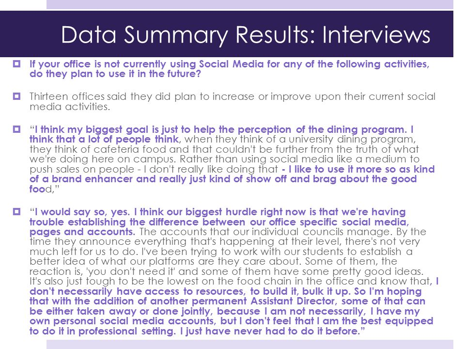 Data Summary Results: Interviews  If your office is not currently using Social Media for any of the following activities, do they plan to use it in t