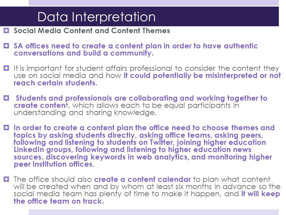 Data Interpretation  Social Media Content and Content Themes  SA offices need to create a content plan in order to have authentic conversations and