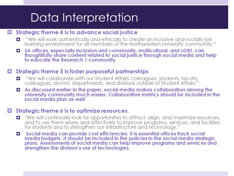 """Data Interpretation  Strategic theme 4 is to advance social justice  """"We will work authentically and ethically to create an inclusive and socially j"""