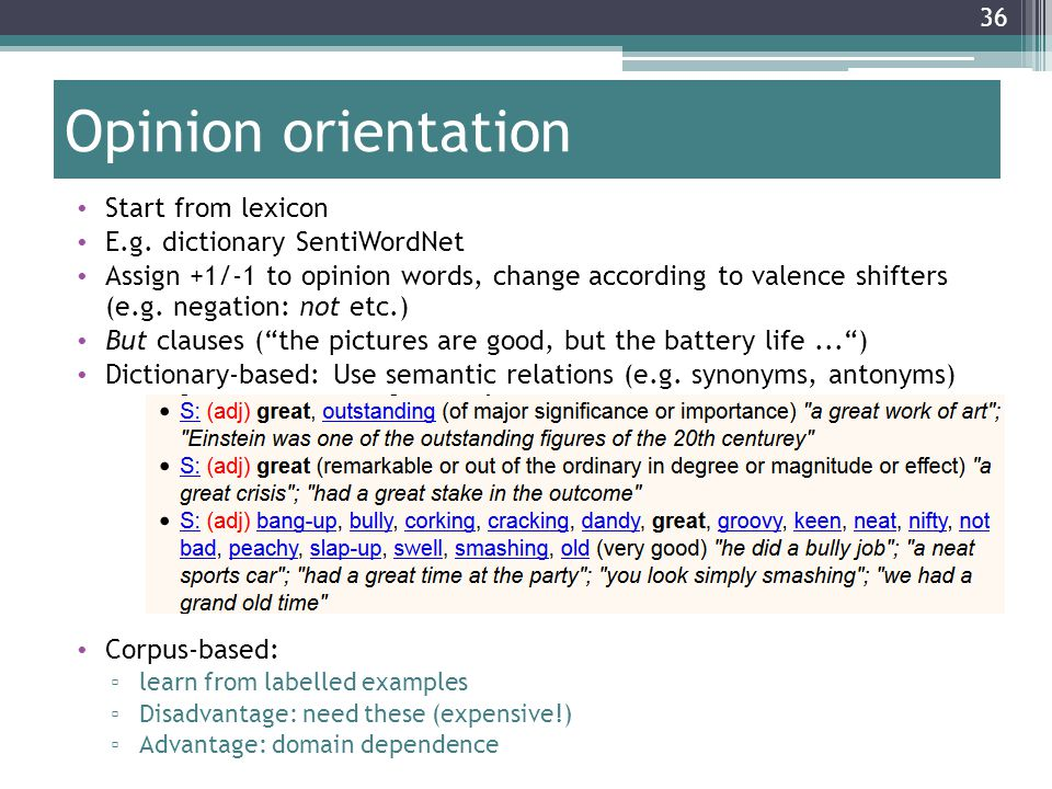 36 Opinion orientation Start from lexicon E.g.