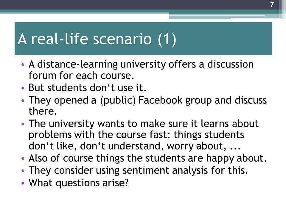7 A real-life scenario (1) A distance-learning university offers a discussion forum for each course.