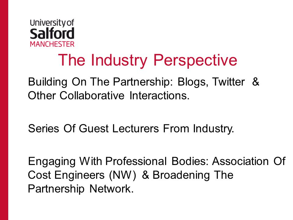 The Industry Perspective Building On The Partnership: Blogs, Twitter & Other Collaborative Interactions.