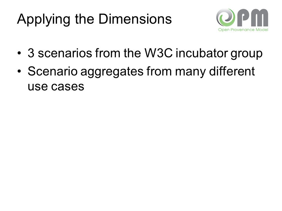 Applying the Dimensions 3 scenarios from the W3C incubator group Scenario aggregates from many different use cases