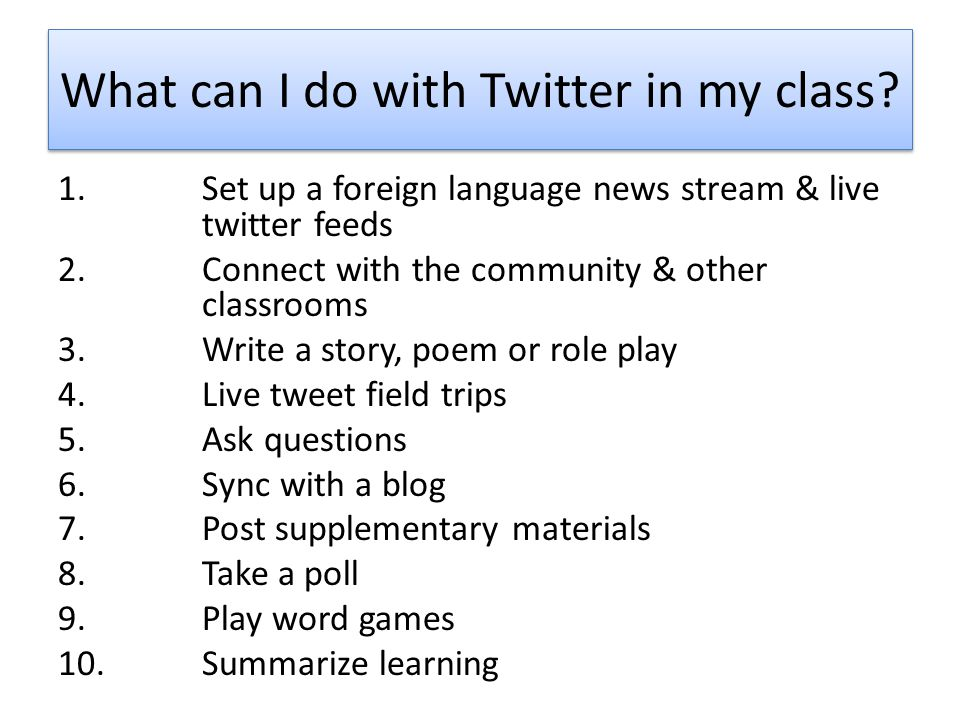 What can I do with Twitter in my class.