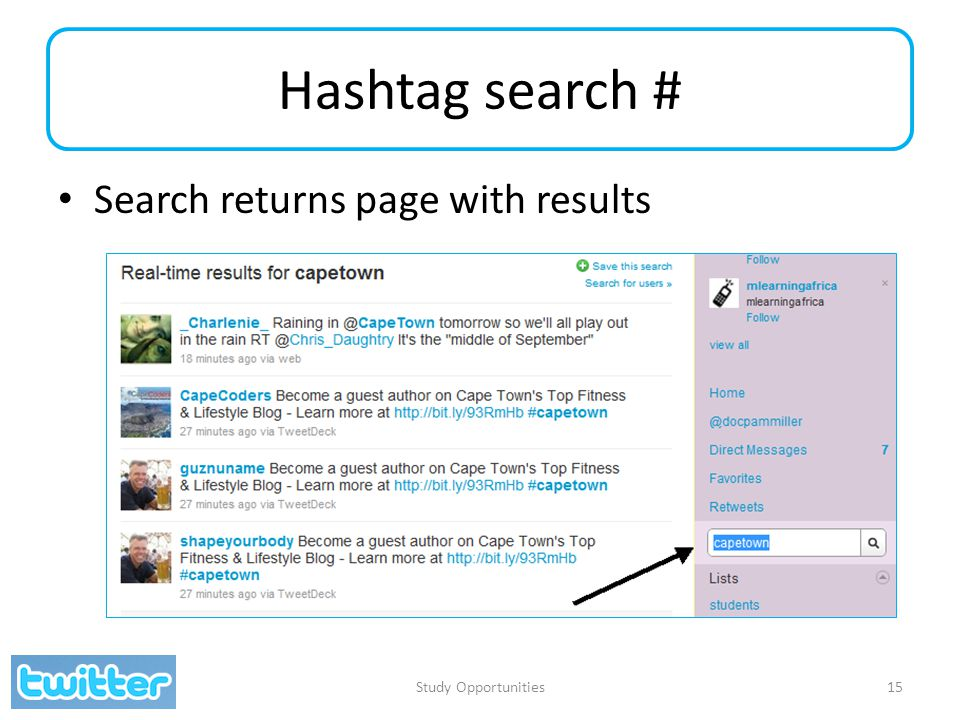 Hashtag search # Search returns page with results Study Opportunities15