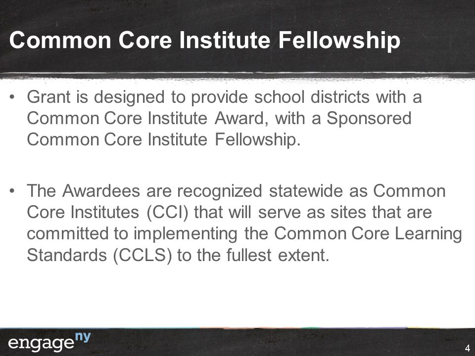 CCI Fellows: Each institute is sponsoring a Fellow and a Supervisor, the Fellow is currently:  Enhancing New York's Common Core optional and supplemental curricular materials that are currently up on EngageNY.org.