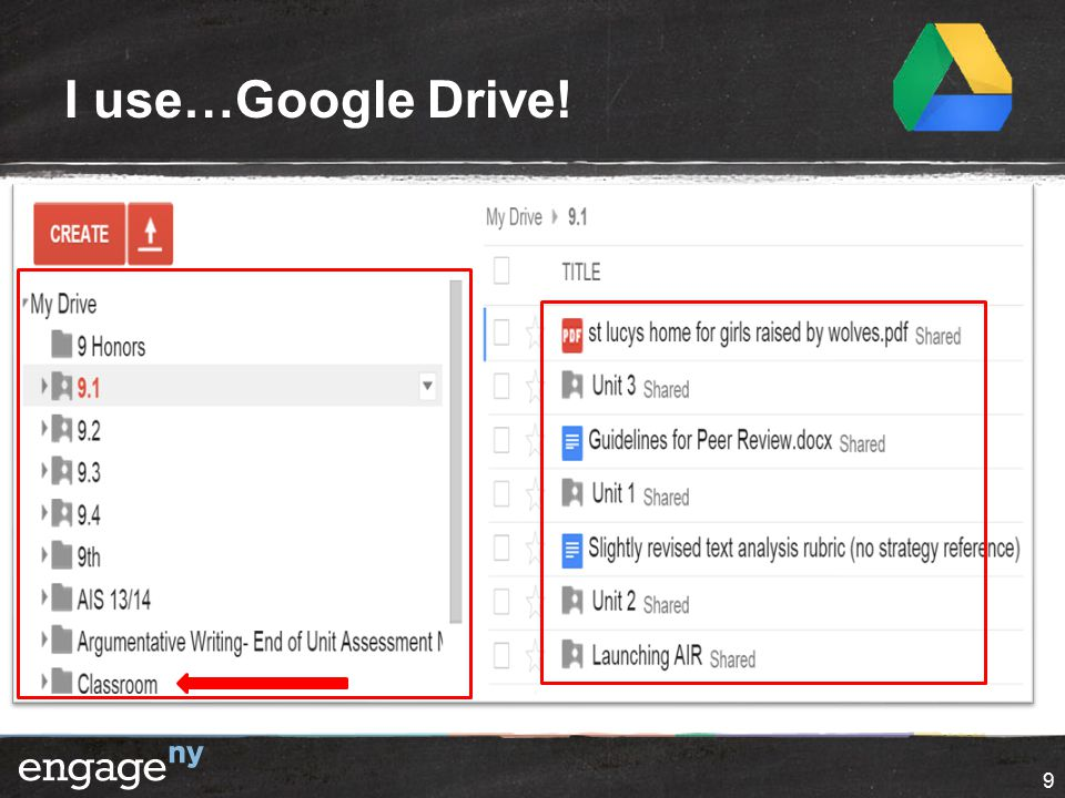 I use…Google Drive! 9