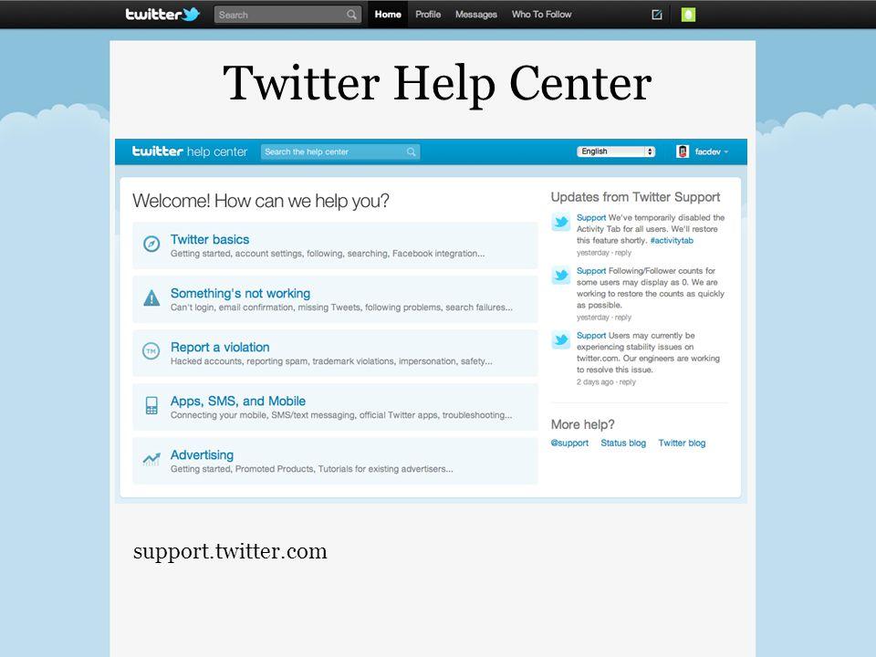 Twitter Help Center support.twitter.com