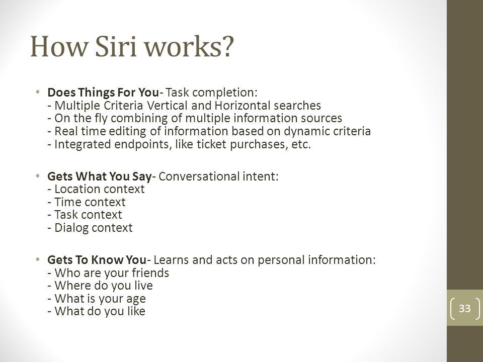 How Siri works.