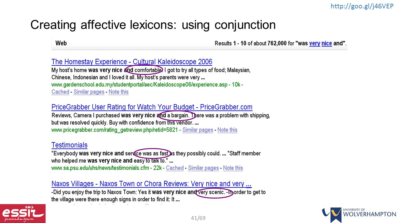 41/69 http://goo.gl/j46VEP Creating affective lexicons: using conjunction