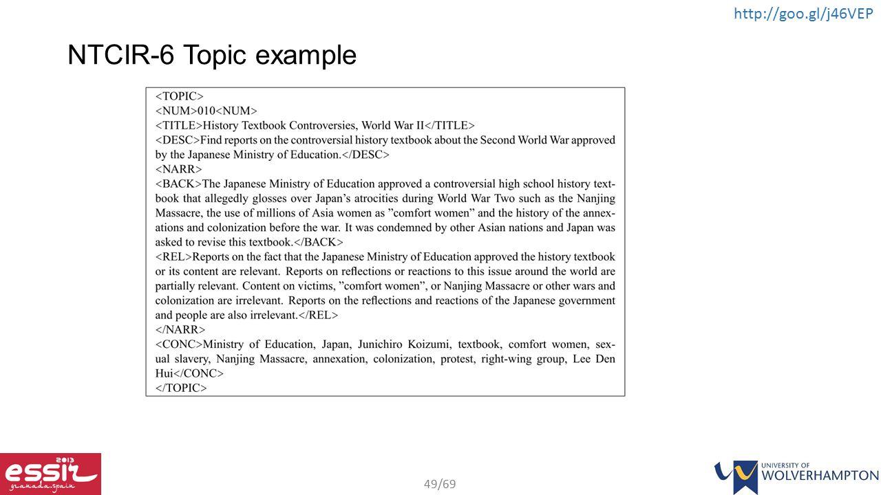 49/69 http://goo.gl/j46VEP NTCIR-6 Topic example
