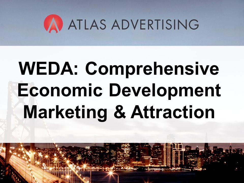 WEDA: Comprehensive Economic Development Marketing & Attraction