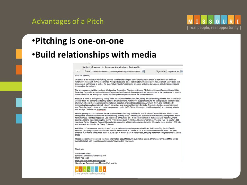 Advantages of a Pitch Pitching is one-on-one Build relationships with media