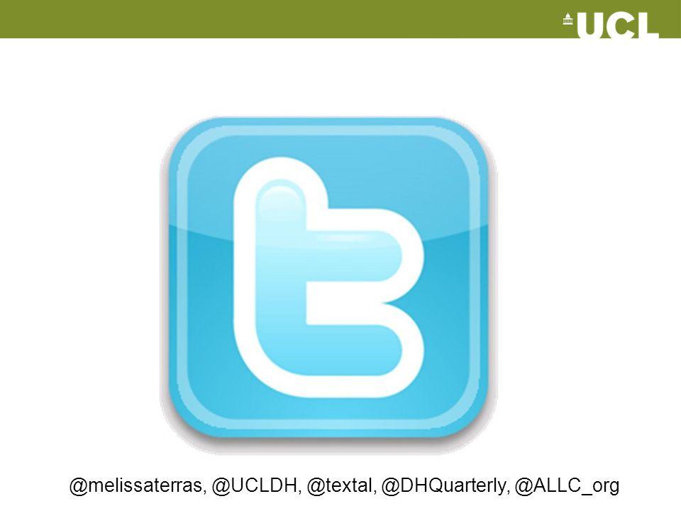 @melissaterras, @UCLDH, @textal, @DHQuarterly, @ALLC_org