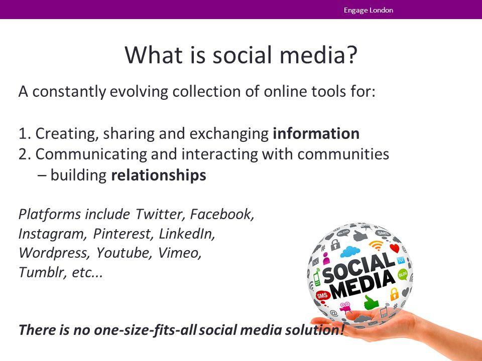 What is social media. A constantly evolving collection of online tools for: 1.