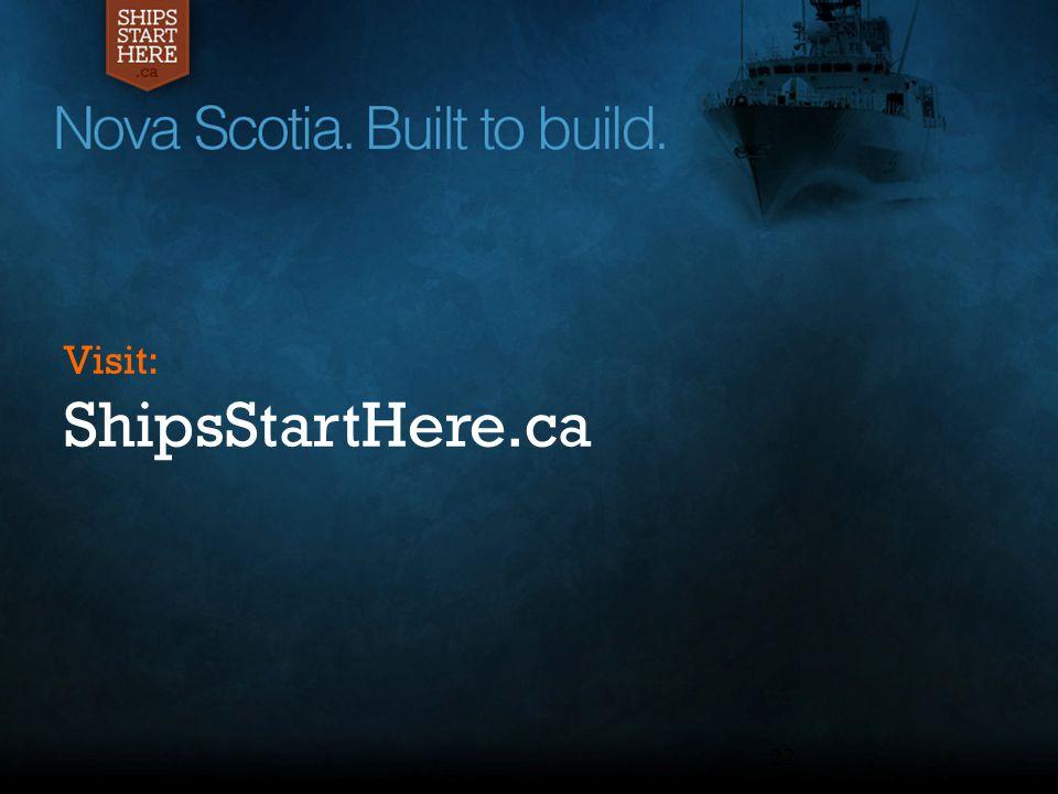 22 Visit: ShipsStartHere.ca