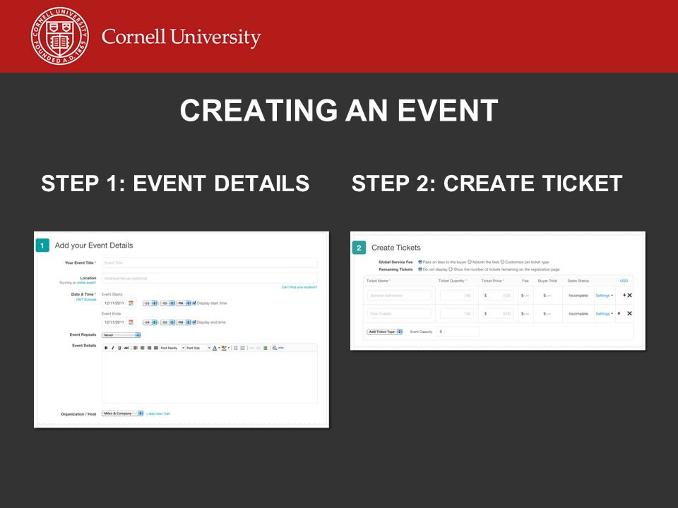 CREATING AN EVENT STEP 1: EVENT DETAILSSTEP 2: CREATE TICKET