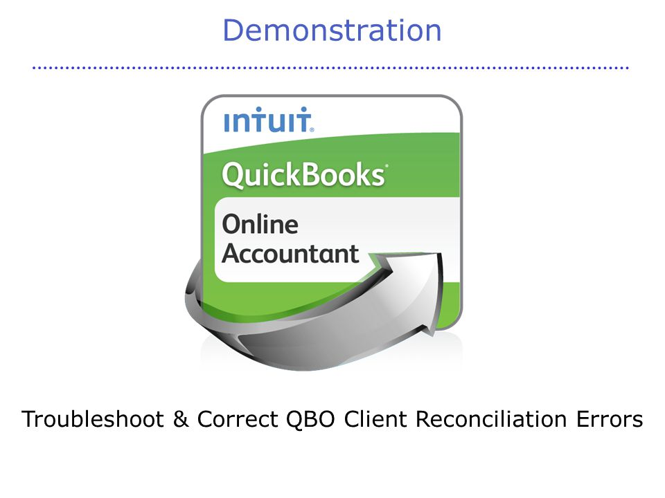 Demonstration Troubleshoot & Correct QBO Client Reconciliation Errors