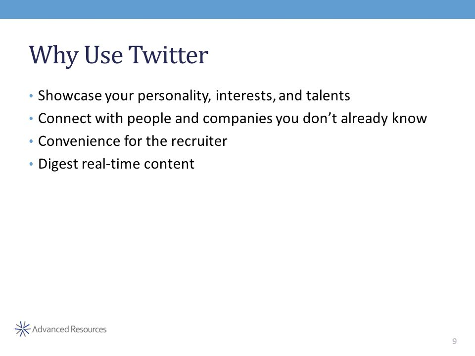 45% of companies use Twitter to find talent 10