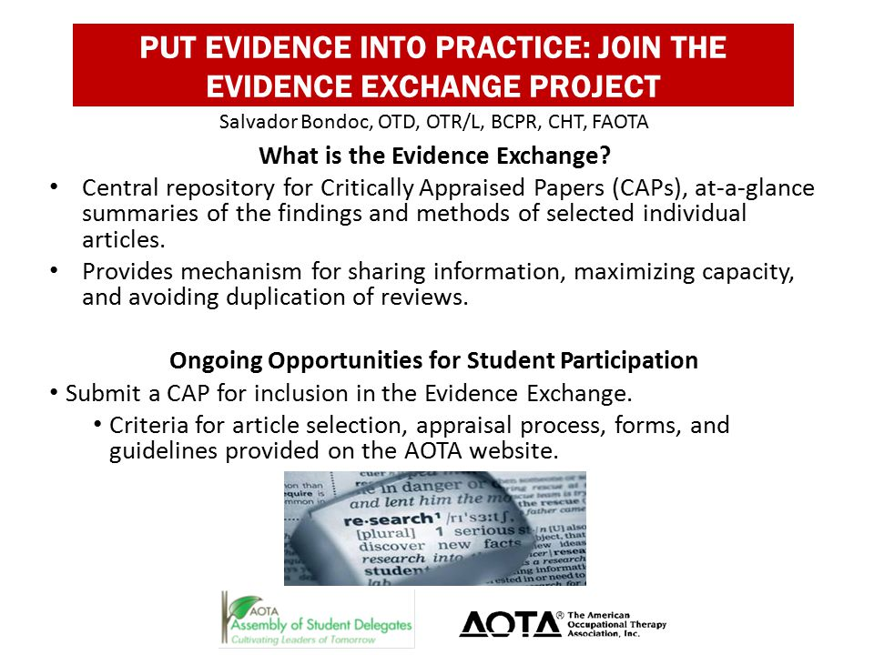 PUT EVIDENCE INTO PRACTICE: JOIN THE EVIDENCE EXCHANGE PROJECT What is the Evidence Exchange.