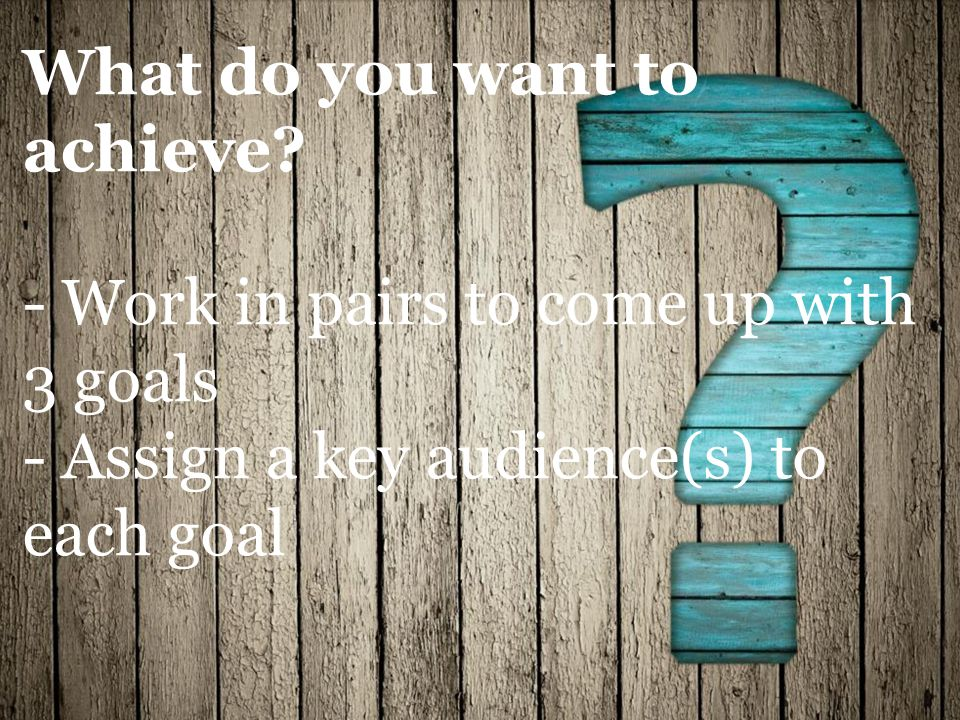 What do you want to achieve.