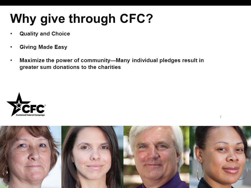 Why give through CFC? Quality and Choice Giving Made Easy Maximize the power of community—Many individual pledges result in greater sum donations to t