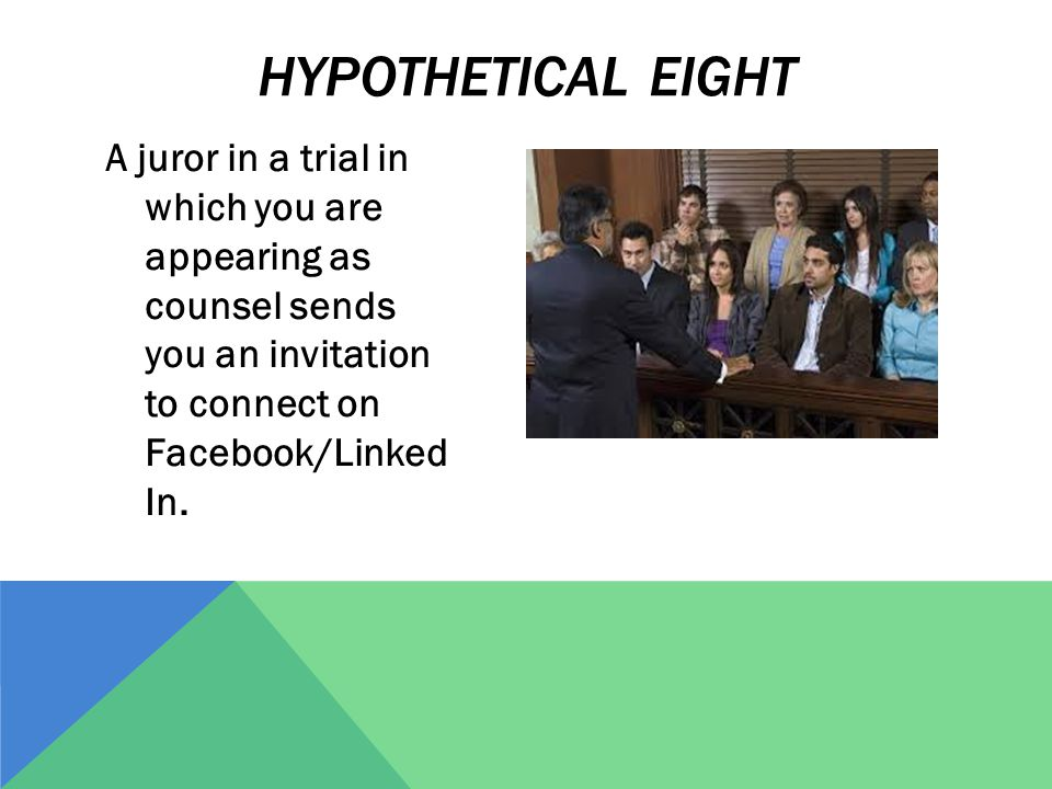 A juror in a trial in which you are appearing as counsel sends you an invitation to connect on Facebook/Linked In.