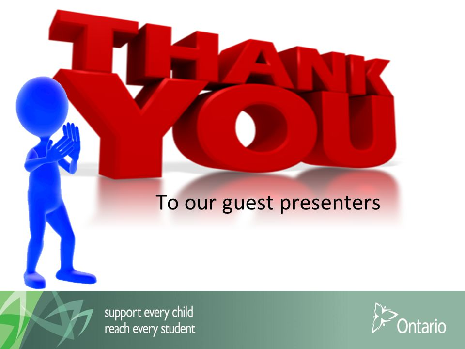To our guest presenters