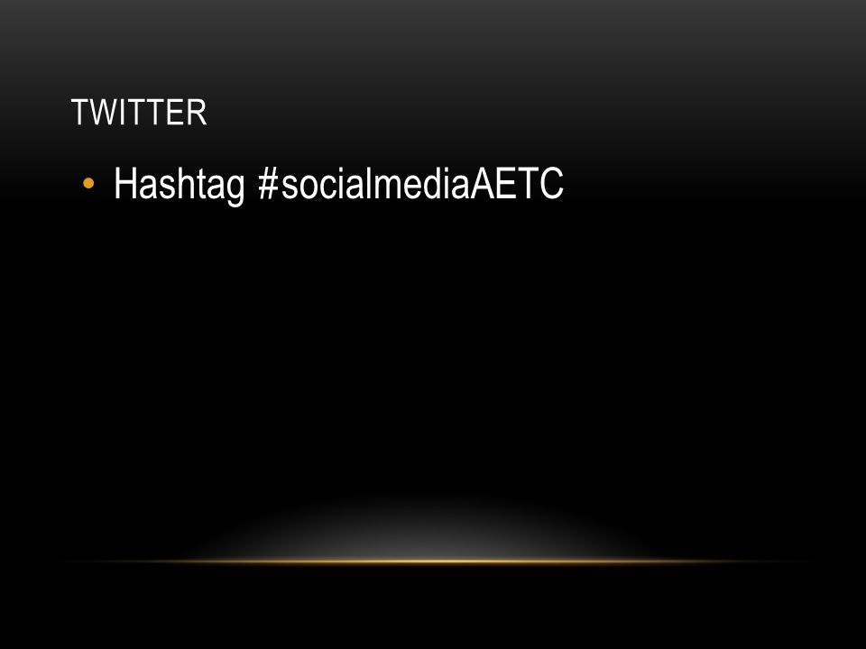 TWITTER Hashtag #socialmediaAETC