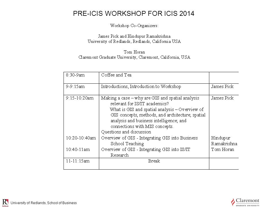 University of Redlands, School of Business PRE-ICIS WORKSHOP FOR ICIS 2014