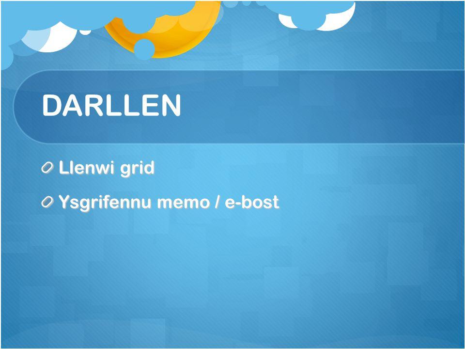 DARLLEN Llenwi grid Ysgrifennu memo / e-bost