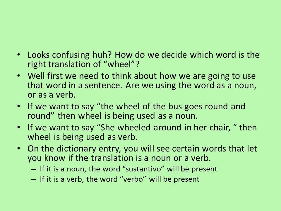 wheel 1 /hwiːl /    /wiːl/ sustantivo 1.a.